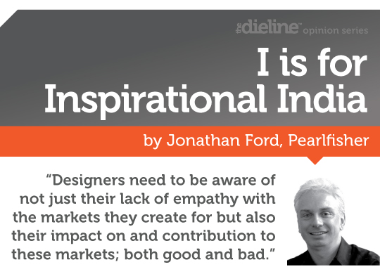 I is for Inspirational India by Jonathan Ford, Pearlfisher